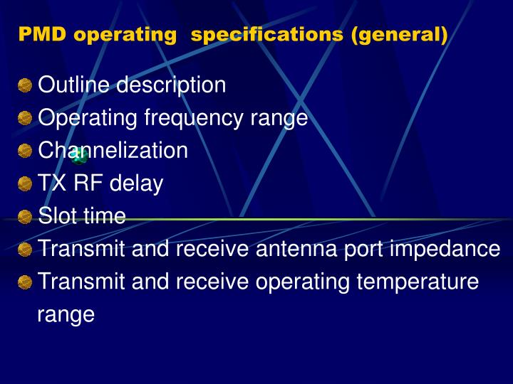 PMD operating  specifications (general)