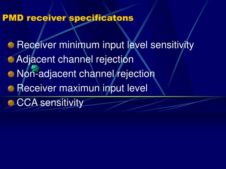 PMD receiver specificatons