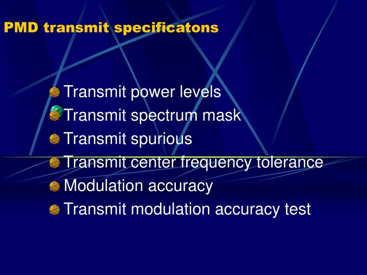PMD transmit specificatons