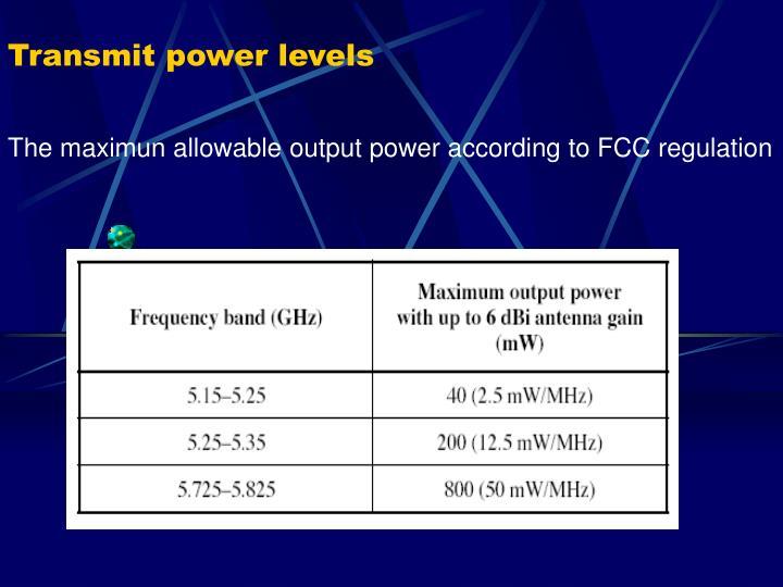 Transmit power levels