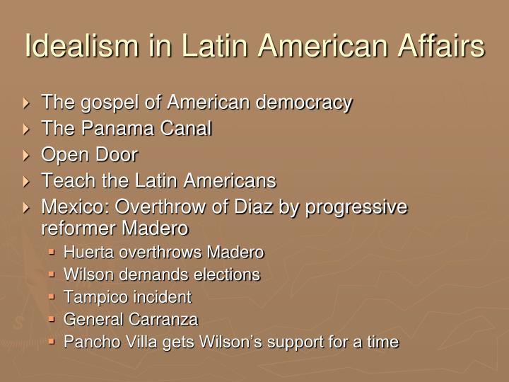 Idealism in Latin American Affairs
