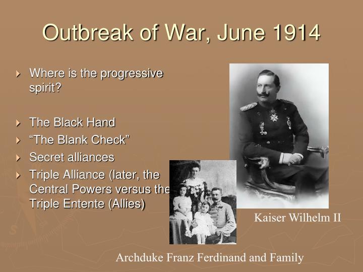 Outbreak of War, June 1914