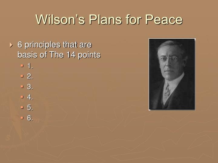 Wilson's Plans for Peace