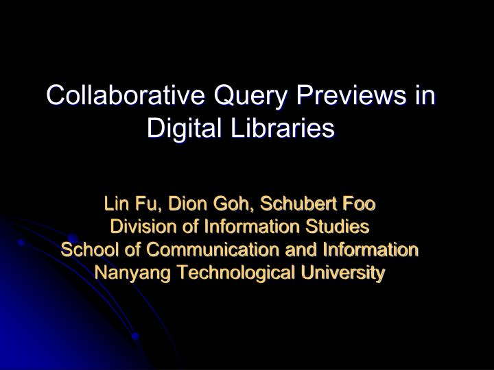 Collaborative query previews in digital libraries