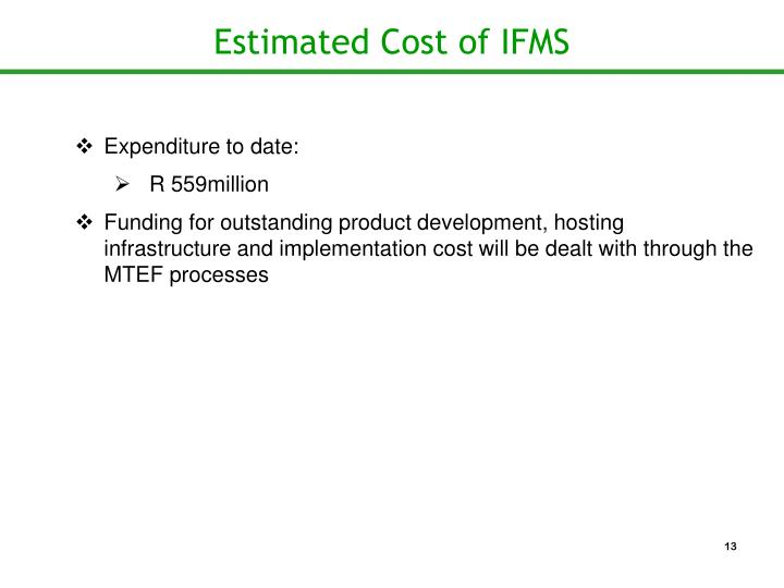 Estimated Cost of IFMS