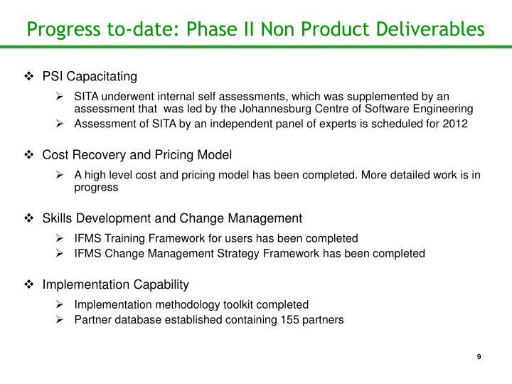 Progress to-date: Phase II Non Product Deliverables