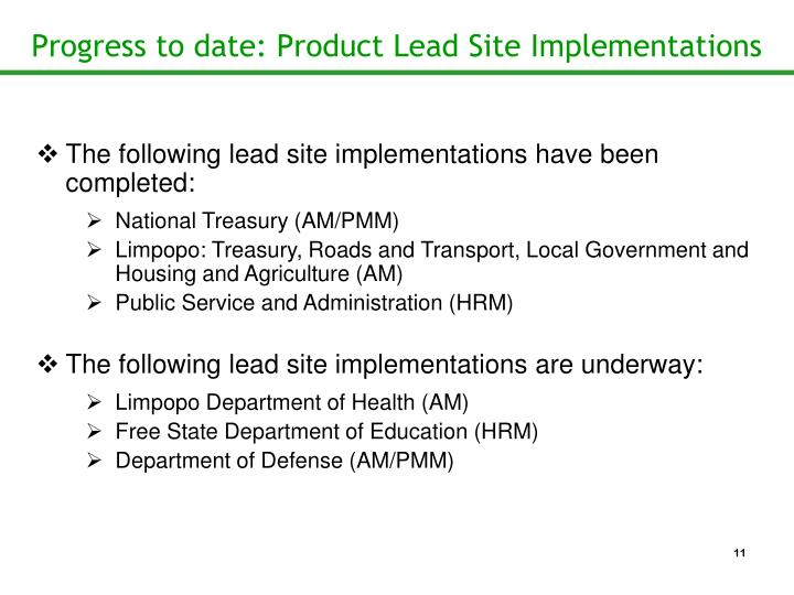 Progress to date: Product Lead Site Implementations