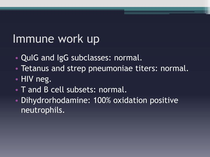 Immune work up