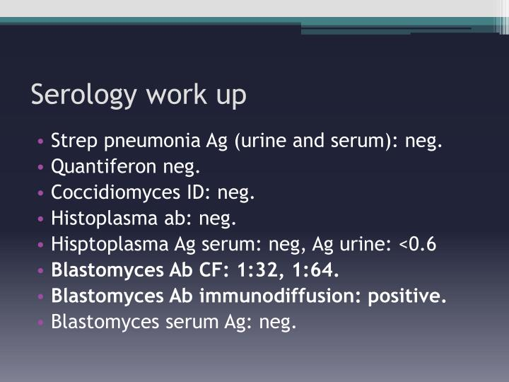 Serology work up
