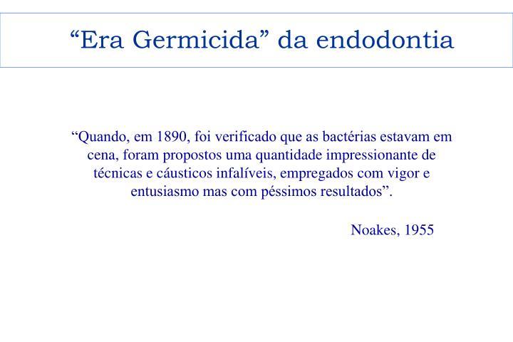 """""""Era Germicida"""""""