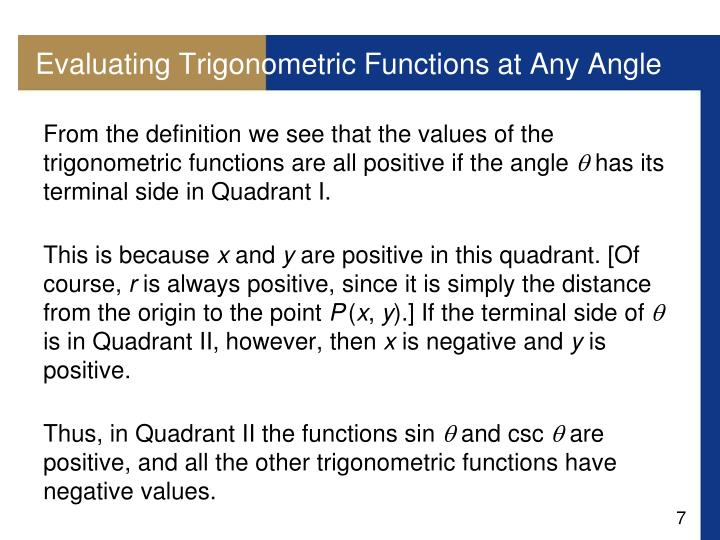 Evaluating Trigonometric Functions at Any Angle