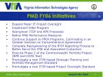pmd fy06 initiatives