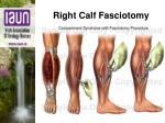 right calf fasciotomy