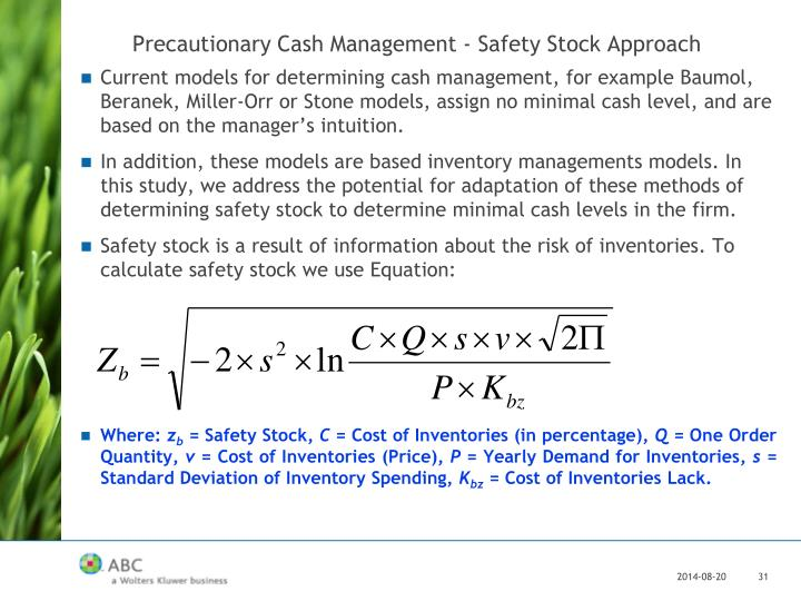 Precautionary Cash Management - Safety Stock Approach