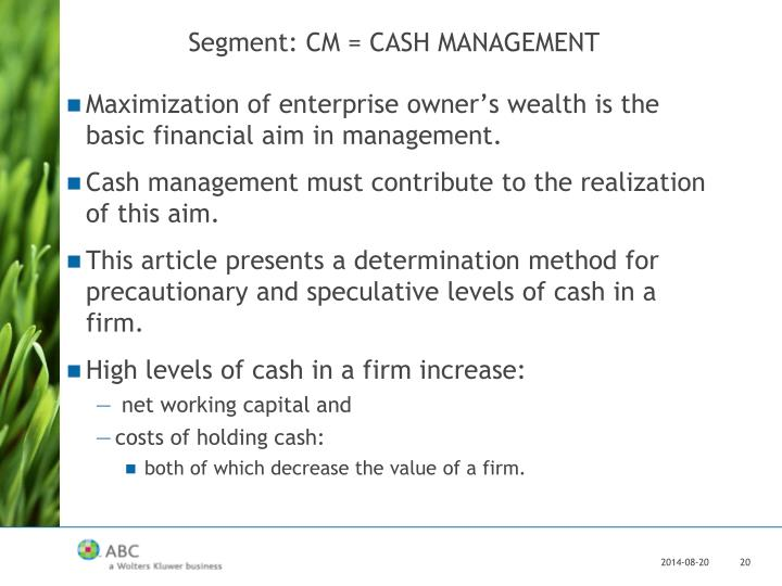 Segment: CM = CASH MANAGEMENT