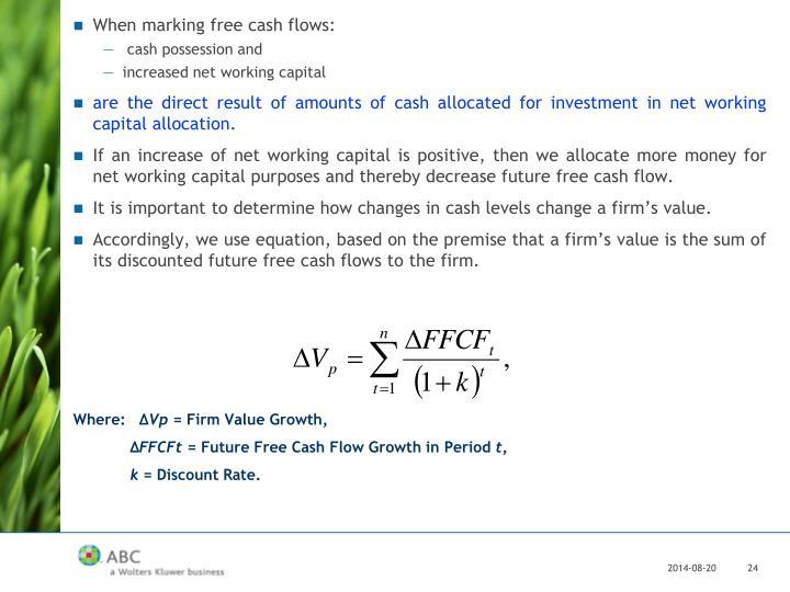 When marking free cash flows