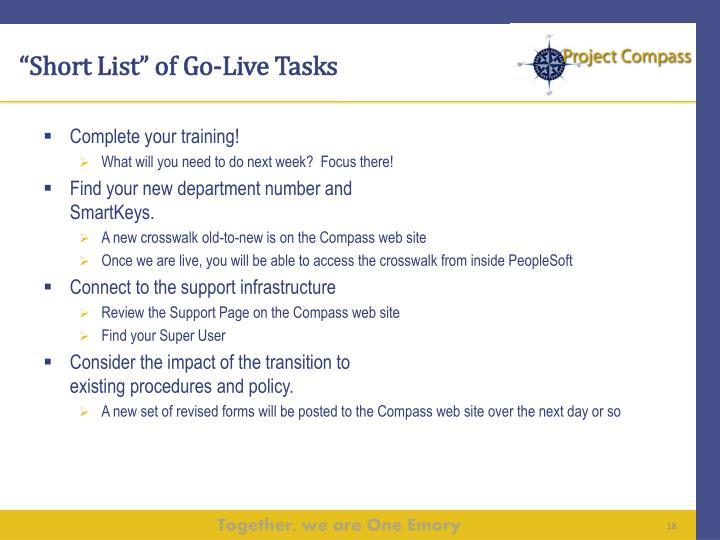 """""""Short List"""" of Go-Live Tasks"""
