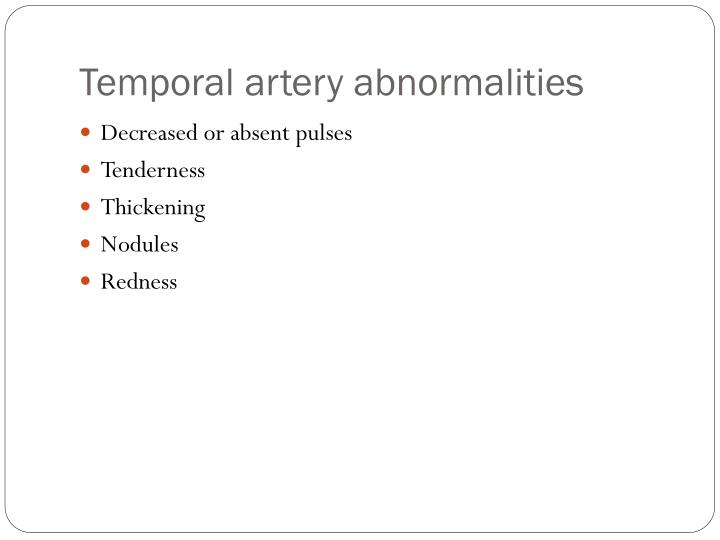 Temporal artery abnormalities