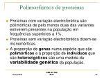polimorfismos de prote nas
