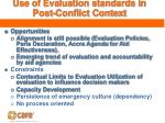 use of evaluation standards in post conflict context
