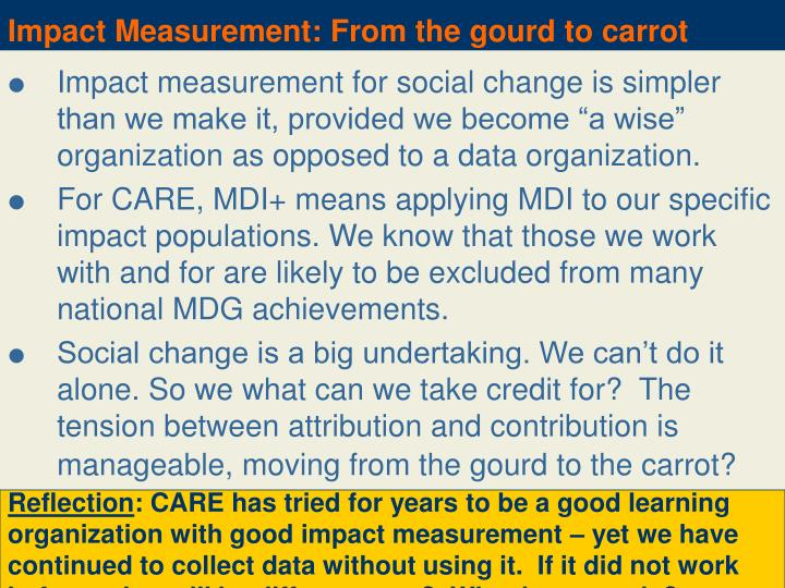 Impact Measurement: From the gourd to carrot