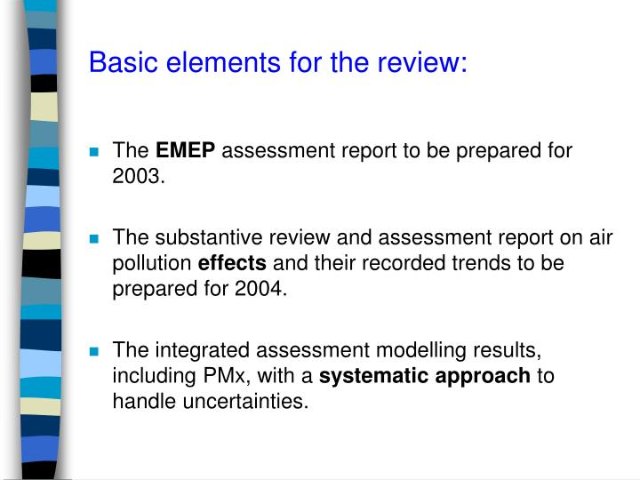 Basic elements for the review: