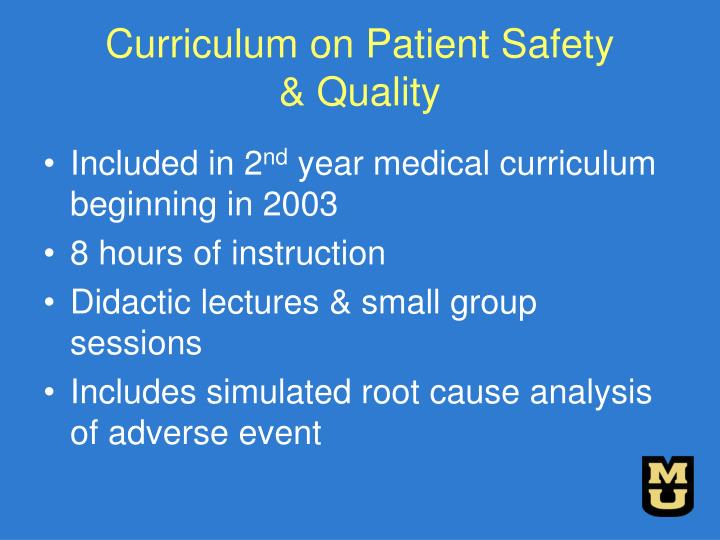 Curriculum on Patient Safety