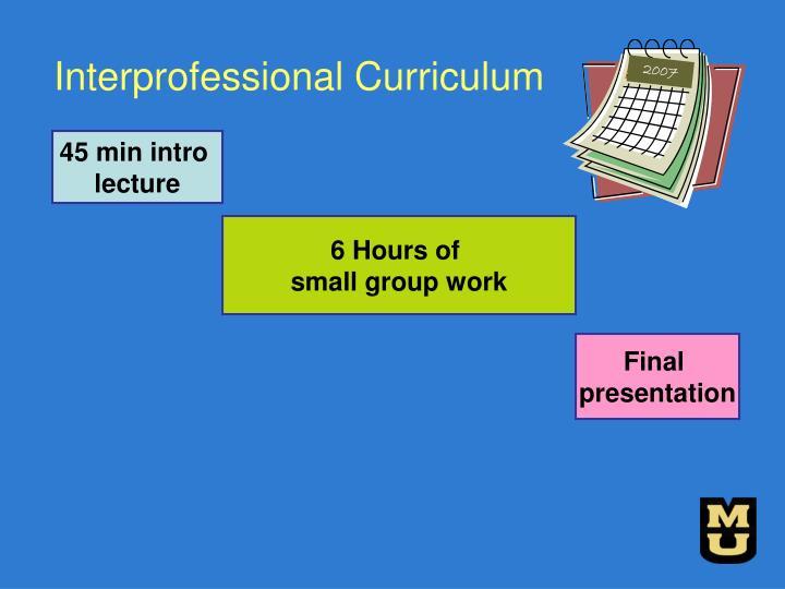 Interprofessional Curriculum