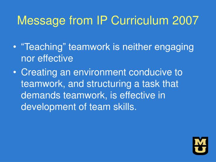 Message from IP Curriculum 2007