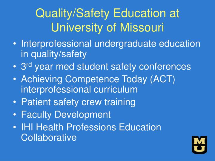 Quality/Safety Education at