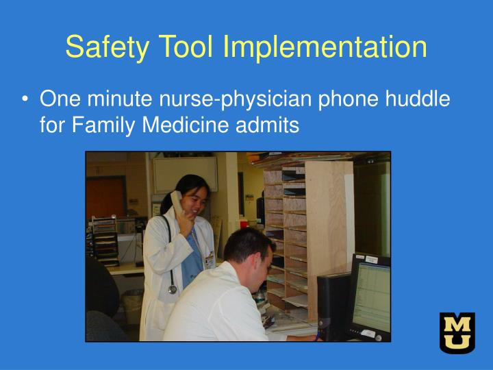 Safety Tool Implementation