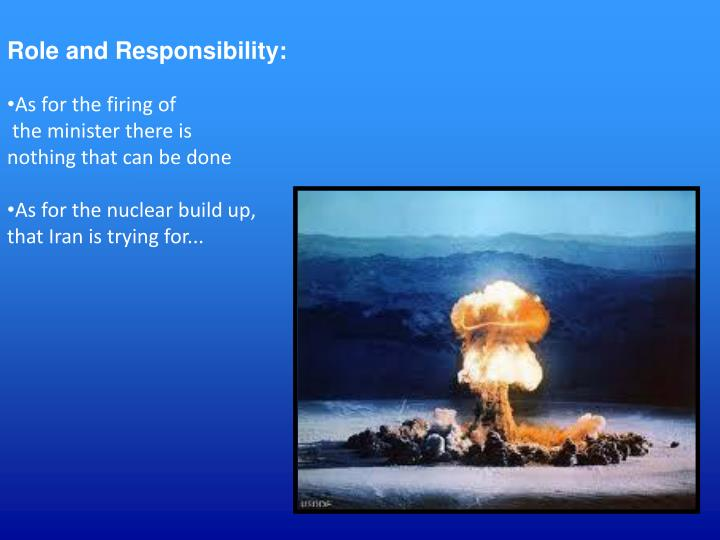 Role and Responsibility: