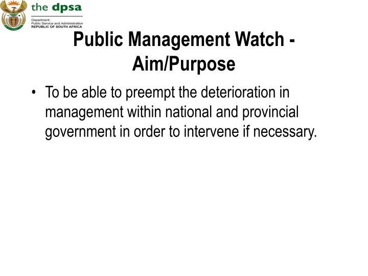 Public Management Watch - Aim/Purpose