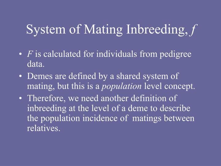 System of Mating Inbreeding,