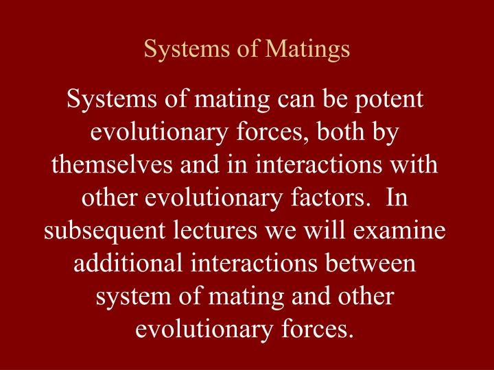 Systems of Matings