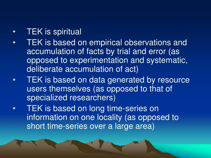 TEK is spiritual