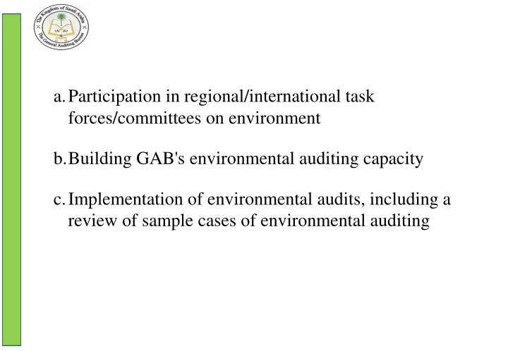 Participation in regional/international task forces/committees on environment
