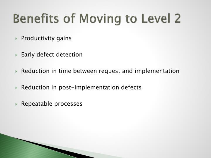 Benefits of Moving to Level 2