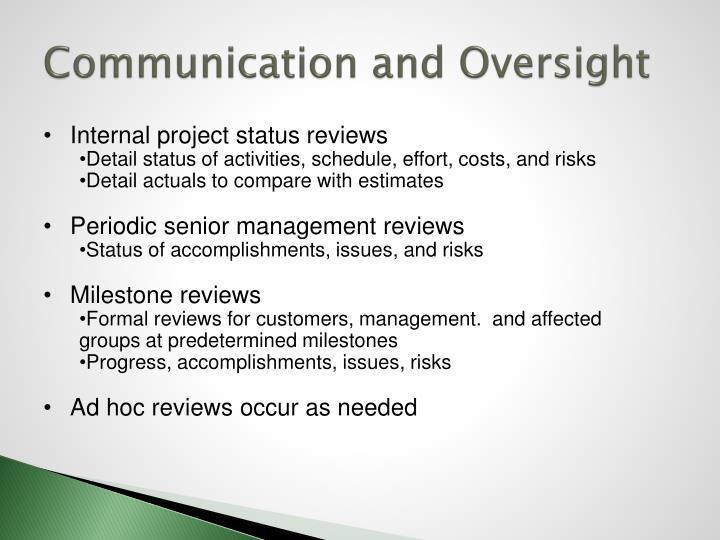 Communication and Oversight