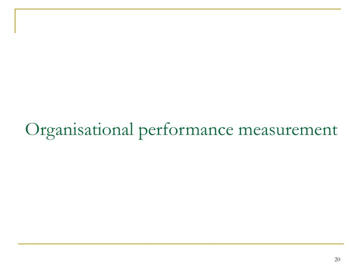 Organisational performance measurement