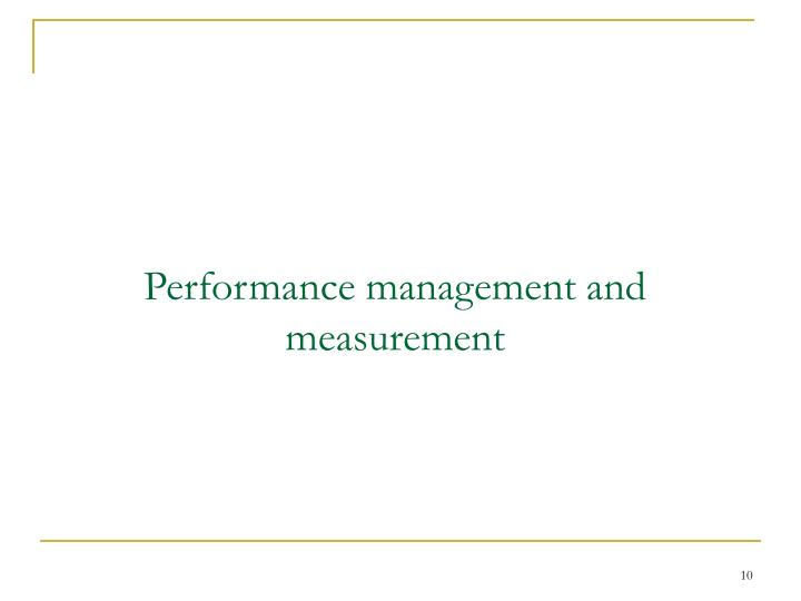 Performance management and measurement