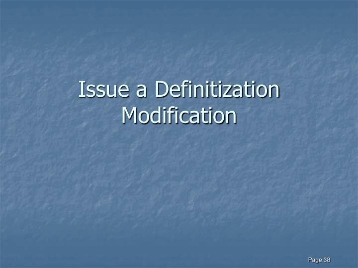 Issue a Definitization Modification