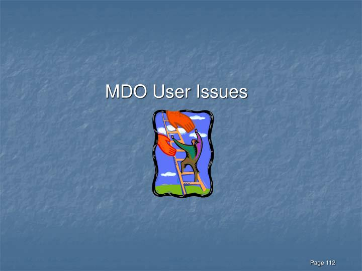 MDO User Issues