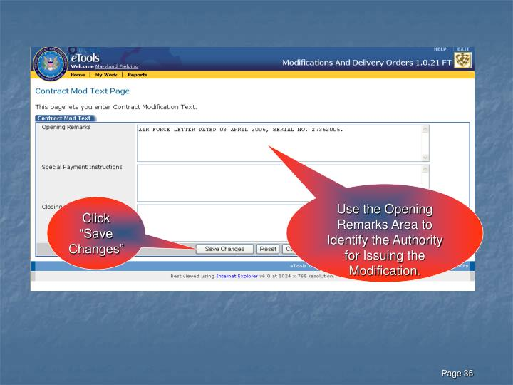 Use the Opening Remarks Area to Identify the Authority for Issuing the Modification.