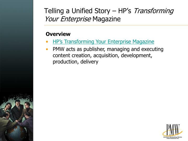 Telling a Unified Story – HP's
