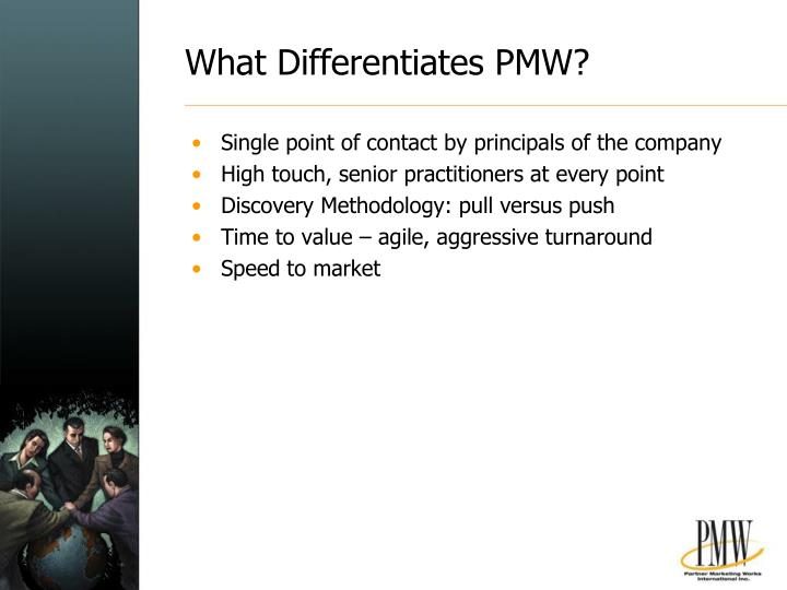 What Differentiates PMW?