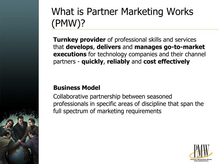 What is Partner Marketing Works (PMW)?