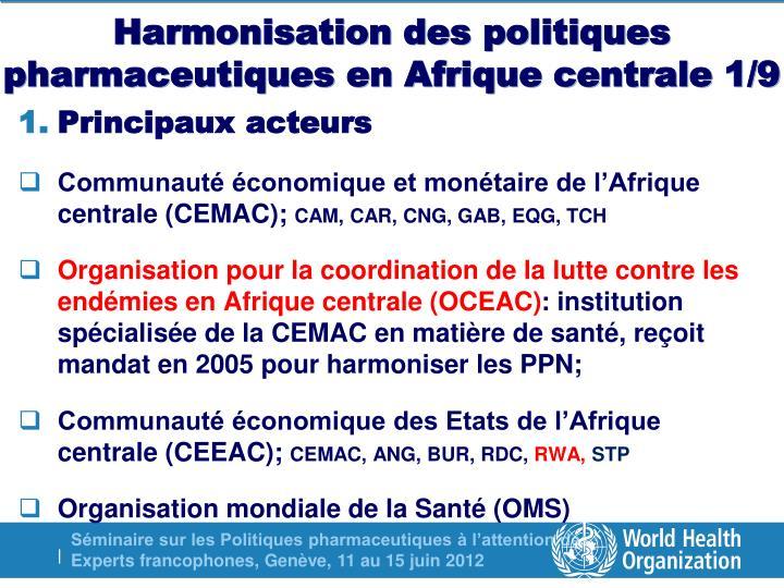 Harmonisation des politiques pharmaceutiques en Afrique centrale 1/9