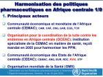 harmonisation des politiques pharmaceutiques en afrique centrale 1 9