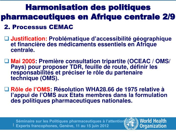 Harmonisation des politiques pharmaceutiques en Afrique centrale 2/9